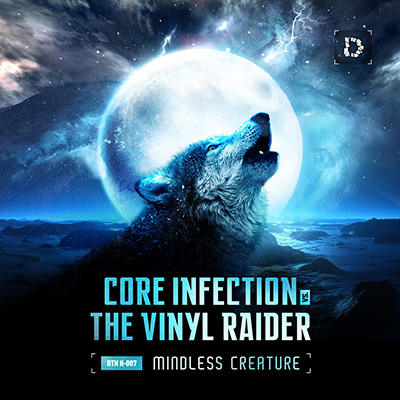 Core Infection vs. The Vinyl Raider - Mindless Creature (2012) [FLAC]