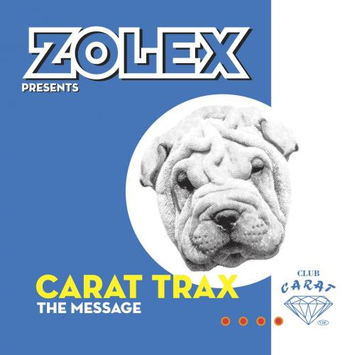 Carat Trax - The Message (Remastered) (2021) [FLAC]