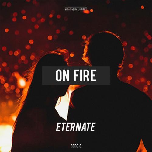 Eternate - On Fire (BBD018) (2020) [FLAC]