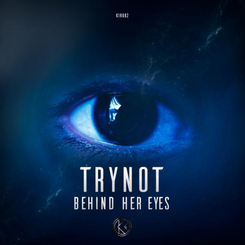 Trynot - Behind Her Eyes (Extended Mix) (2020) [FLAC]