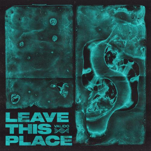 Valido - Leave This Place (Pro Mix) (2020) [FLAC]