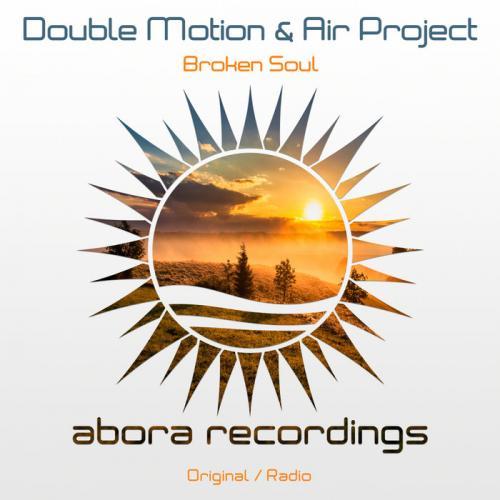 Double Motion & Air Project - Broken Soul (2020) [FLAC]