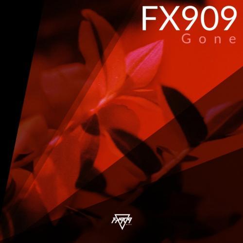 FX 909 - Gone (2020) [FLAC]