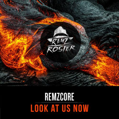 Remzcore - Look At Us Now (2021) [FLAC]