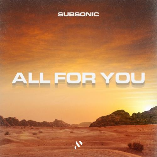 Subsonic - All For You (2020) [FLAC]