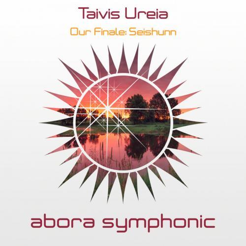 Taivis Ureia - Our Finale  Seishunn (2020) [FLAC]