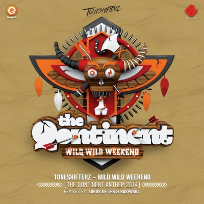 Toneshifterz - Wild Wild Weekend (The Qontinent Anthem 2014) (2014) [FLAC]