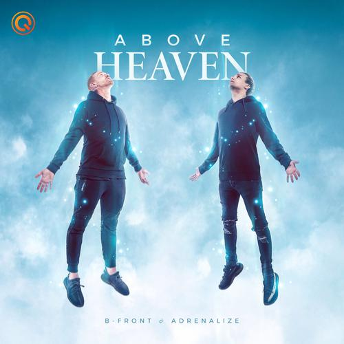 B-Front & Adrenalize - Above Heaven (2020) [FLAC]