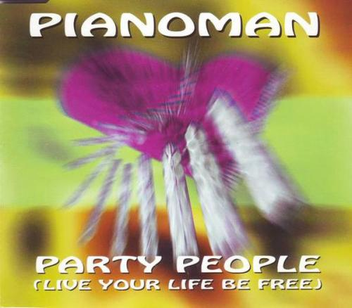 Pianoman - Party People (Live Your Life Be Free) (1997) [FLAC]