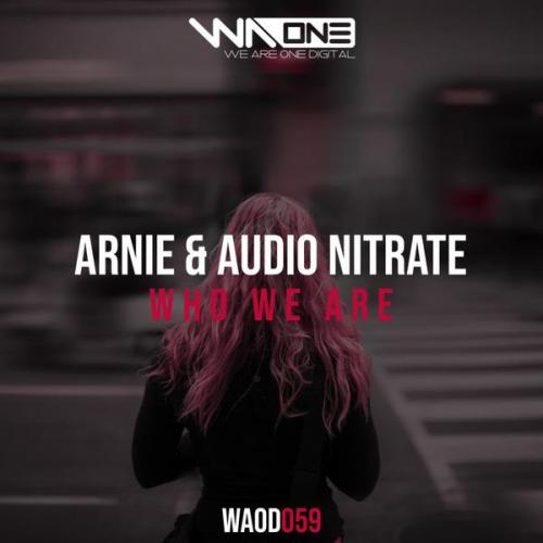 Arnie & Audio Nitrate - Who We Are (2020) [FLAC]