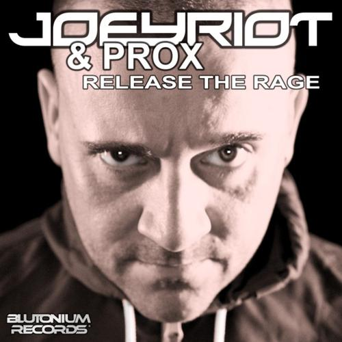 Joey Riot & Prox - Release The Rage (2013) [FLAC]
