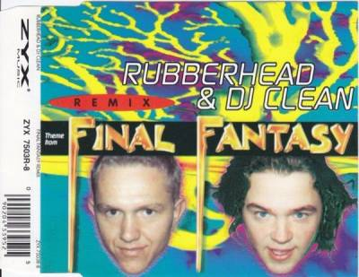 Rubberhead & DJ Clean - Final Fantasy Remix (1994) [FLAC]