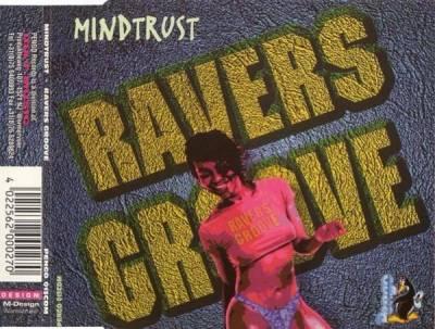 Mindtrust - Ravers Groove (1996) [FLAC]