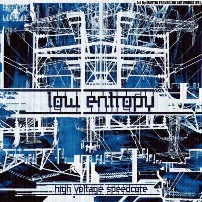 Low Entropy - High Voltage Speedcore (2015) [FLAC]