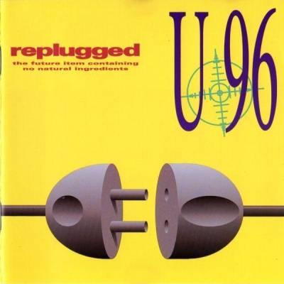 U 96 - Replugged (1993) [FLAC]