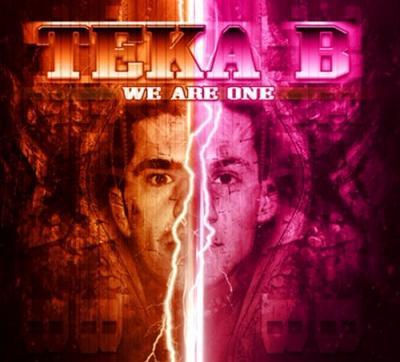 Teka B - We Are One