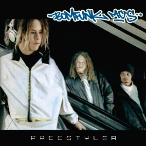 Bomfunk MC's - Freestyler (Album Version) (1999) [FLAC]