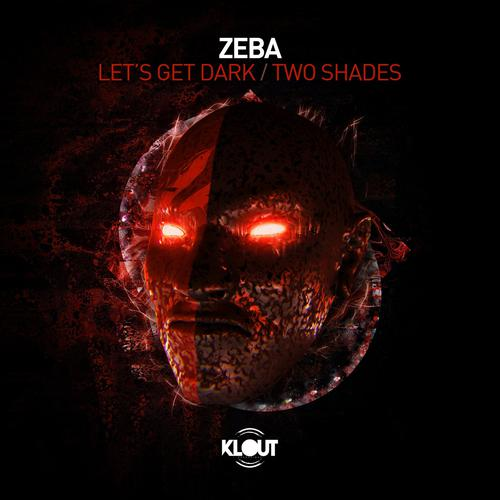 Zeba - Lets Get Dark / Two Shades (2020) [FLAC]