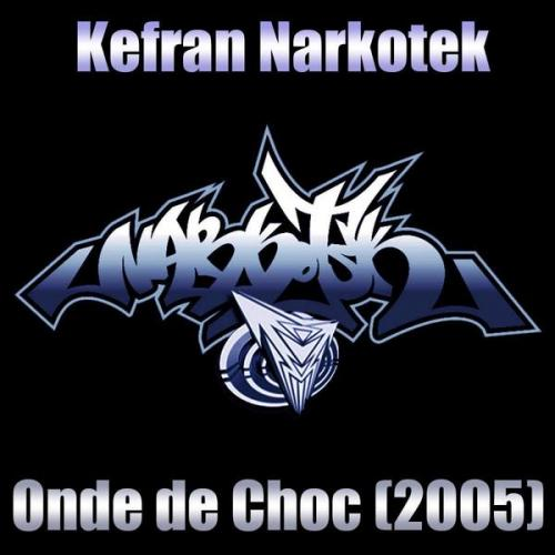 Kefran - Onde De Choc (2005) (2013) [FLAC]