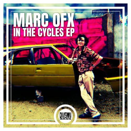 Marc Ofx - In The Cycles EP (2020) [FLAC]