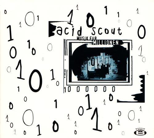 Acid Scout - Musik fuer Millionen (1996) [FLAC]