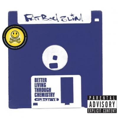 Fatboy Slim - Better Living Through Chemistry (20th Anniversary Edition) (2016) [FLAC]