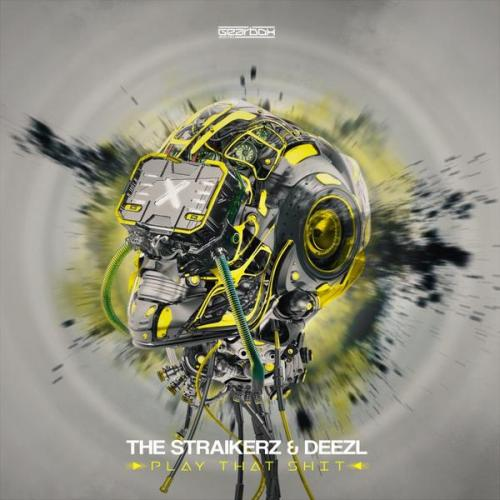 The Straikerz & Deezl - Play That Shit (2020) [FLAC]