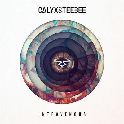Calyx & Teebee - Intravenous (2018) [FLAC]