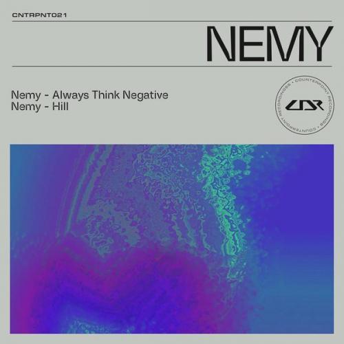 Nemy - Always Think Negative / Hill (2020) [FLAC]