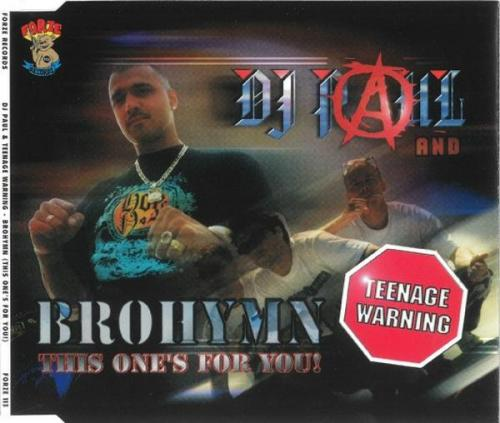 Paul Elstak & Teenage Warning - Brohymn (This Ones For You!) (1997) [FLAC]
