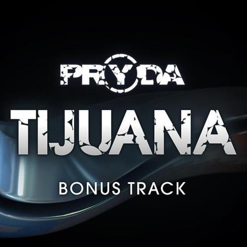 Pryda - Tijuana (2012) [FLAC]