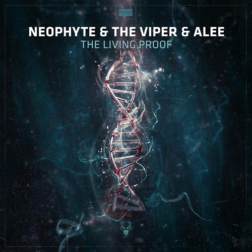 Dj Neophyte & The Viper & Mc Alee - The Living Proof (2020) [FLAC]