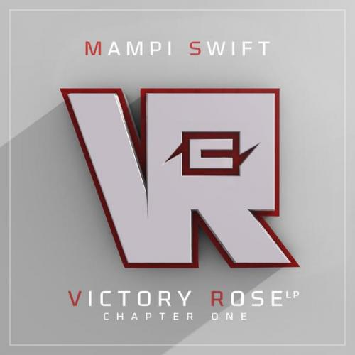 Mampi Swift - Victory Rose Lp - Chapter One (2019) [FLAC]