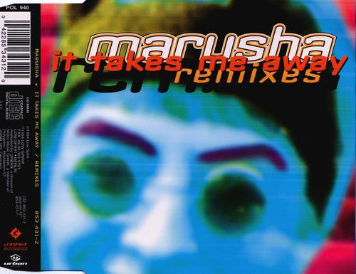 Marusha - It Takes Me Away (Remixes) (1994) [FLAC]