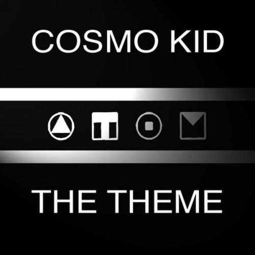 Cosmo Kid - The Theme (2007) [FLAC]