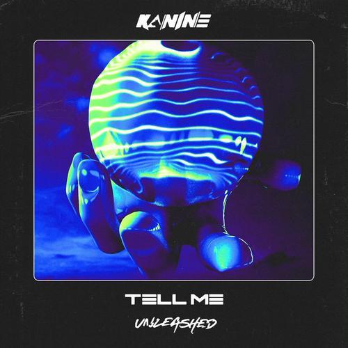 Kanine - Tell Me (2020) [FLAC]
