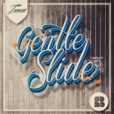 Treex - Gentle Slide: Sampler EP
