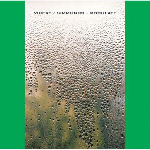 Vibert / Simmonds - Rodulate (2008) [FLAC]