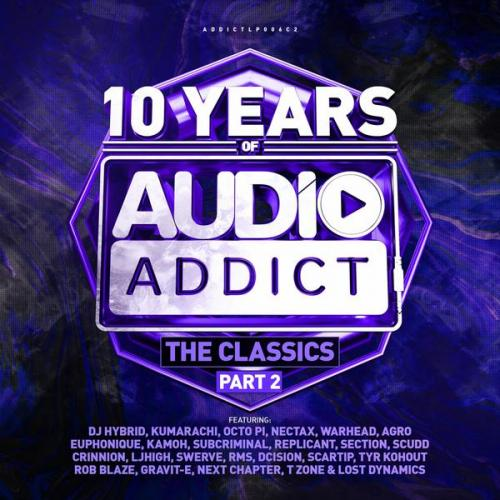 VA - 10 Years Of Audio Addict Records - The Classics Part 2 (2020) [FLAC]
