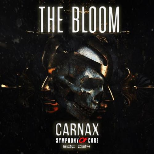 Carnax - The Bloom (2021) [FLAC]