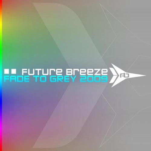 Future Breeze - Fade To Grey 2009 (2009) [FLAC]