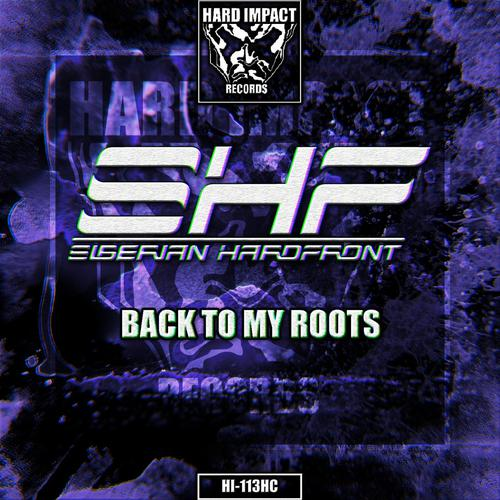 Siberian Hardfront - Back To My Roots (2020) [FLAC]