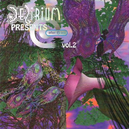 VA - Delirium Presents After 6 Am Vol.2 (1995) [FLAC]