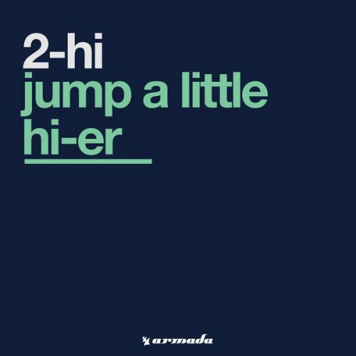 2 Hi - Jump A Little Hi-er (1992) [FLAC]