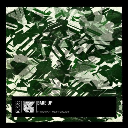 Bare Up & Soljer - If You Want Me (2020) [FLAC]