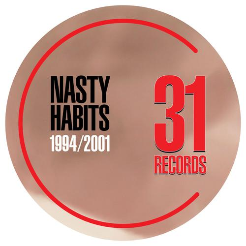 Nasty Habits - 1994-2001 Remastered (2020) [FLAC]