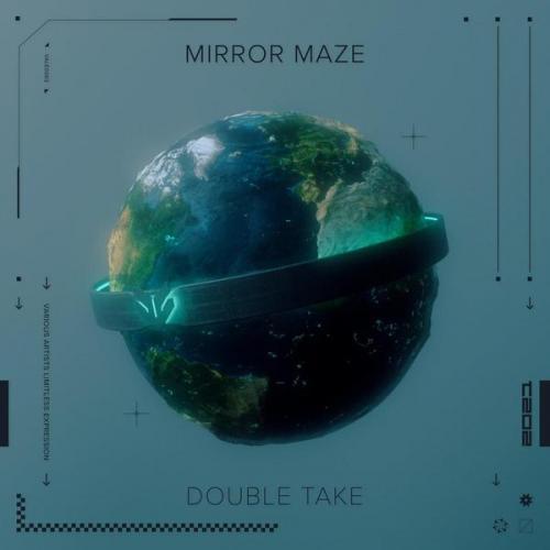 Mirror Maze - Double Take (2021) [FLAC]