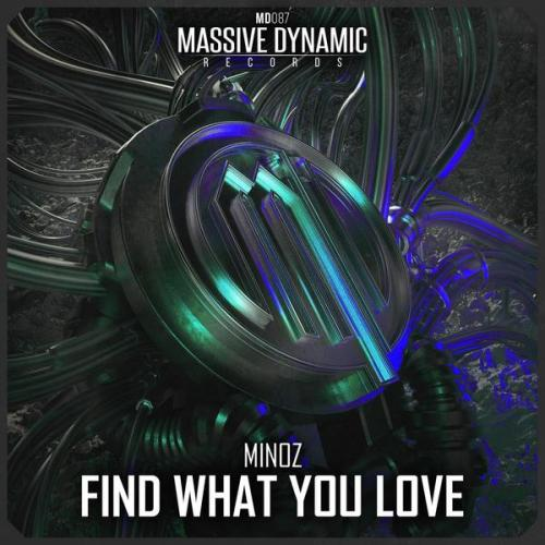Minoz - Find What You Love (2020) [FLAC]