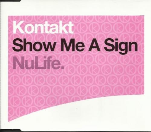 Kontakt - Show Me A Sign (2003) [FLAC]