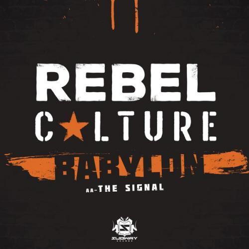 Rebel Culture - Babylon (2020) [FLAC]